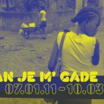 Nan Je M' Gade Postcard (front) (Copyright © 2011 Ashley D. Hairston)